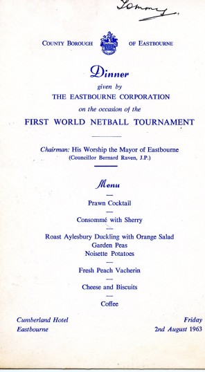The menu for the reception given by the Mayor of Eastbourne for the First Netball World Tournament in 1963